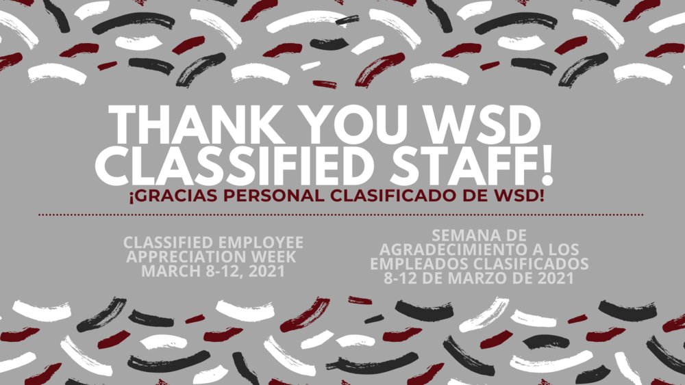 The Wahluke School District Thanks Our Classified Employees
