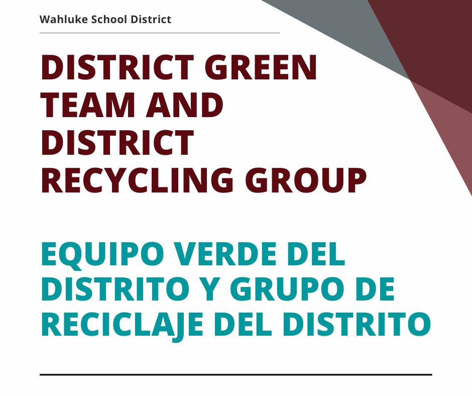 District Green Team and District Recycling Group