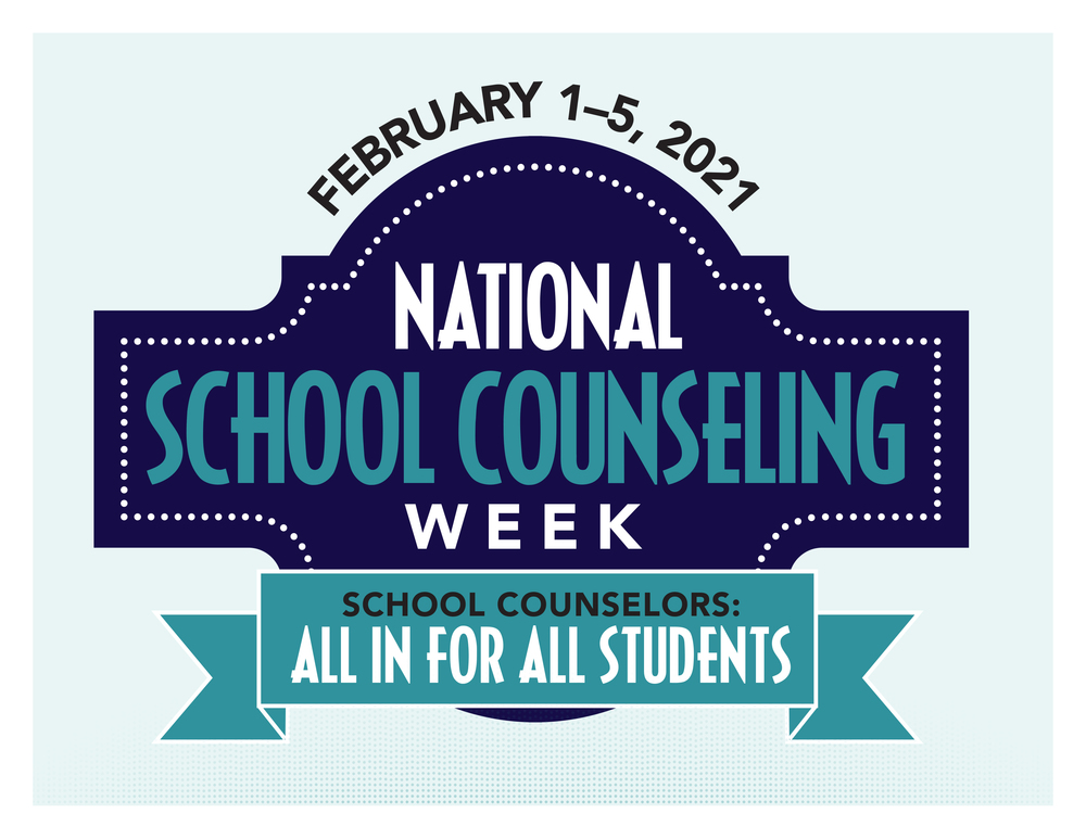 National School Counseling Week 2021 (Feb.1-5)